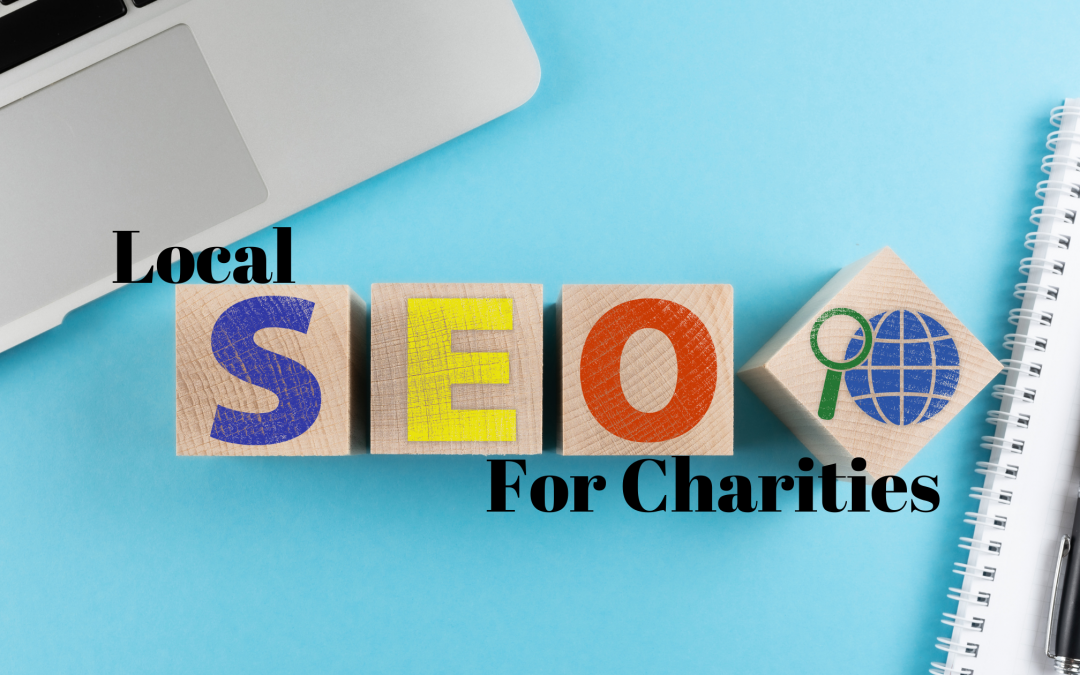 A Guide On Local SEO For Charities